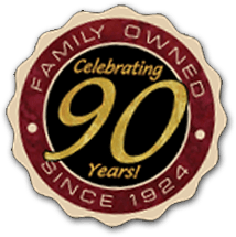Family Owned Since 1924 - Celebrating 90 Years!